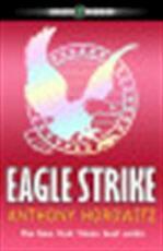 Eagle Strike - Anthony Horowitz (ISBN 9780142406137)