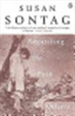 Regarding the pain of others - Susan Sontag (ISBN 9780141012377)