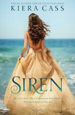 Siren - Kiera Cass (ISBN 9789000353156)