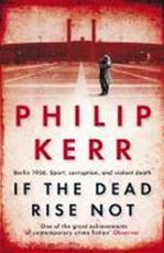If the Dead Rise Not - Kerr P (ISBN 9781849161930)