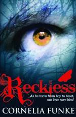 Reckless - Cornelia Funke (ISBN 9781906427658)