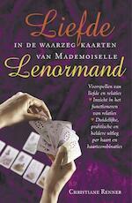 Liefde in de waarzegkaarten van Mademoiselle Lenormand - Christiane Renner (ISBN 9789063785505)