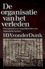 De organisatie van het verleden - Hermann Walther von der Dunk (ISBN 9789026947797)