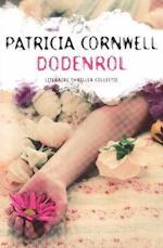 Dodenrol (Special Primera 2013) - Patricia Cornwell (ISBN 9789021015286)