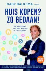 Huis kopen? Zo gedaan! - Gaby Balkema (ISBN 9789044975864)