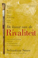 De kunst van de rivaliteit - Sebastian Smee (ISBN 9789000321582)