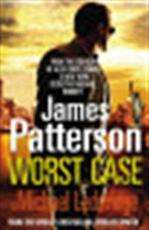 Worst Case - James Patterson, Michael Ledwidge (ISBN 9780099525332)