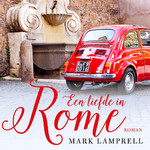 Een liefde in Rome - Mark Lamprell (ISBN 9789046170717)