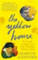 The yellow house - Martin Gayford (ISBN 9780141016733)