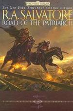 Road of the Patriarch - R A Salvatore (ISBN 9780786940752)