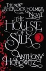 The House of Silk - Anthony Horowitz (ISBN 9781409133834)
