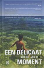 Een delicaat moment - Niccolò Ammaniti (ISBN 9789048815784)