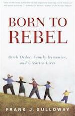 Born to Rebel - Frank J. Sulloway (ISBN 9780679758761)