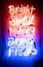 Bright Shiny Morning - James Frey (ISBN 9781848540446)