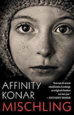 Mischling - Affinity Konar (ISBN 9789044975390)