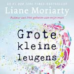 Grote kleine leugens - Liane Moriarty (ISBN 9789046170502)