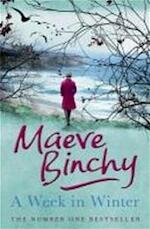A Week in Winter - Maeve Binchy (ISBN 9781409114000)