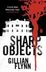 Sharp Objects - Gillian Flynn (ISBN 9780753822210)