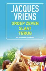 Groep zeven slaat terug - Jacques Vriens (ISBN 9789000355068)