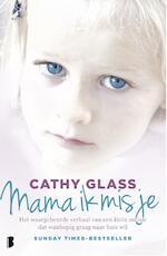 Mama ik mis je - Cathy Glass (ISBN 9789402308594)