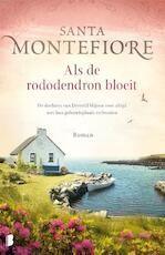 Als de rododendron bloeit - Santa Montefiore (ISBN 9789022579763)