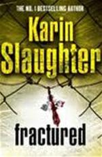 Fractured - Karin Slaughter (ISBN 9781844138616)