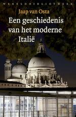 Een geschiedenis van het moderne Italië - Jaap van Osta (ISBN 9789028442351)