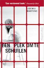 Een plek om te schuilen - Lidewij Martens (ISBN 9789402721409)