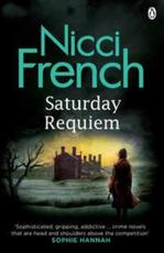 Saturday Requiem - Nicci French (ISBN 9781405930895)