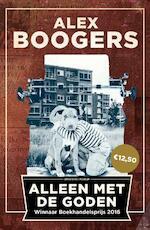 Alleen met de goden - Alex Boogers (ISBN 9789057598388)
