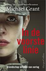 In de voorste linie - Michael Grant (ISBN 9789402723205)