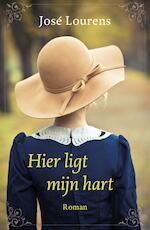Hier ligt mijn hart - José Lourens (ISBN 9789029724784)