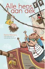 Alle hens aan dek - Bette Westera (ISBN 9789025767020)