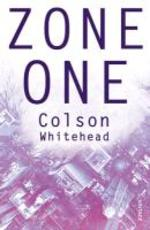 Zone One - Colson Whitehead (ISBN 9780099570141)