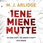 Iene miene mutte - M.J. Arlidge (ISBN 9789052860480)