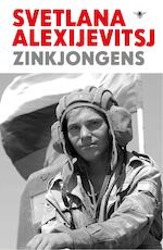 Zinkjongens - Svetlana Alexijevitsj (ISBN 9789023456896)
