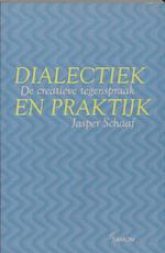 Dialectiek en praktijk - J. Schaaf (ISBN 9789055736461)
