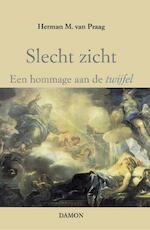 Slecht zicht - Herman M. van Praag (ISBN 9789463400992)