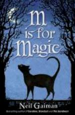 M is for Magic - Neil Gaiman (ISBN 9780747595687)