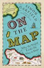 On the map - Simon Garfield (ISBN 9781846685101)