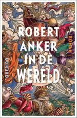 In de wereld - Robert Anker (ISBN 9789021403007)