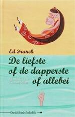 De liefste of de dapperste of allebei - E. Franck, K. Ruel (ISBN 9789059082014)