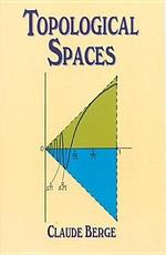 Topological Spaces - Claude Berge (ISBN 9780486696539)