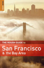 The Rough Guide to San Francisco & the Bay Area - Nick Edwards, Mark Ellwood (ISBN 9781848360600)