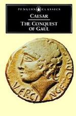 The Conquest of Gaul - Julius Caesar (ISBN 9780140444339)