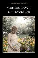 Sons and Lovers - D. H. Lawrence (ISBN 9781853260476)