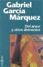 Del amor y otros demonios - Gabriel García Márquez (ISBN 9788401242373)