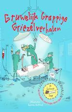 IJzersterke Verhalen - Gruwelijk grappige griezelverhalen - Tosca Menten, Jozua Douglas, Manon Sikkel (ISBN 9789024577682)