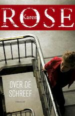Over de schreef - Karen Rose (ISBN 9789026143847)