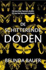 De schitterende doden - Belinda Bauer (ISBN 9789044975369)